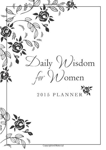 Daily Wisdom for Women Planner 2015