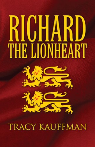 Book: Richard the Lionheart by Tracy Kauffman