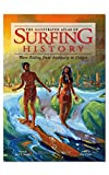 img - for The Illustrated Atlas of Surfing History book / textbook / text book