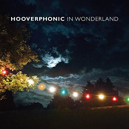 Hooverphonic - In Wonderland - (88875190302) - CD - FLAC - 2016 - WRE Download
