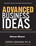 Advanced Business Ideas: The Advanced and Complete Business Handbook - Cheat Sheet