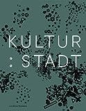 Kultur:Stadt: Wie Kultur Stadt und Architektur global pra..gt (3037783362) by Wilfried Wang
