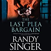 The Last Plea Bargain | [Randy Singer]