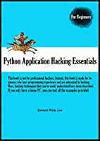 Python Application Hacking Essentials Front Cover