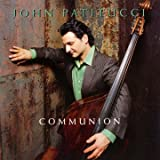 echange, troc John Patitucci - Communion