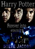 img - for Harry Potter:Forever into Eternity: Fan written Novel (Harry Potter Revelations Book 1) book / textbook / text book