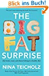 The Big Fat Surprise: why butter, mea...