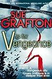 V is for Vengeance (Kinsey Millhone Alphabet series Book 22)