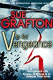 V is for Vengeance (Kinsey Millhone Mystery 22) Sue Grafton