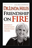 img - for Friendship on Fire: 52 Weeks to Passionate and Intimate Connections for Life book / textbook / text book