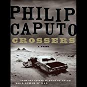 Crossers: A Novel | [Philip Caputo]
