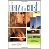 French Kiss (Diary of a Crush, Book 1) ~ Sarra Manning