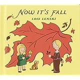 Now It's Fall (Lois Lenski Books) ~ Lois Lenski