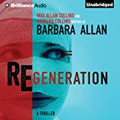 Regeneration | [Barbara Allan, Max Allan Collins, Barbara Collins]