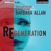 Regeneration | [Barbara Allan, Max Allan Collins, Barbara Collins]