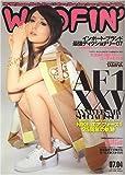 WOOFIN' (ウーフィン) 2007年 04月号 [雑誌]