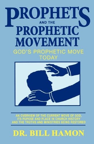 Prophets and the Prophetic Movement (Prophets (Christian International))