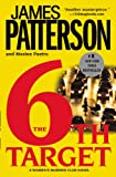 The 6th Target: (Women's Murder Club) (0446179515) by Patterson, James