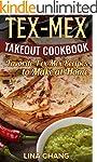 TEX-MEX COOKBOOK Tex-Mex Takeout Cook...