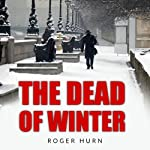 The Dead Winter: A Ryan Kyd Thriller | Roger Hurn
