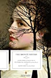 The Bronte Sisters: Three Novels: Jane Eyre; Wuthering Heights; and Agnes Grey (Penguin Classics Deluxe Edition) (0143105833) by Bronte, Charlotte
