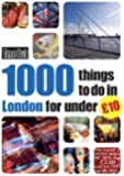 1000 things to do in London for under �10 (Time Out Things to Do in London)