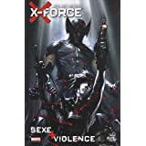 X-Force : Sex + violencepar Christopher Yost