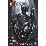 X-Force : Sex + violencepar Chris Yost