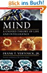 Mind: A Unified Theory of Life and In...