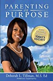 Parenting on Purpose: Menu for Raising Children in Todays Society