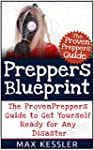 Preppers Blueprint: The Proven Preppe...