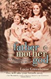 img - for fathermothergod: My Journey Out of Christian Science by Lucia Greenhouse (2012-08-28) book / textbook / text book