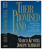 img - for Their Promised Land: Arab and Jew in History's Cauldron : One Valley in the Jerusalem Hills by Joseph Albright (1990-08-05) book / textbook / text book