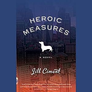 Heroic Measures Audiobook