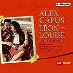Léon und Louise | Alex Capus