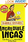 The Incredible Incas (Horrible Histor...