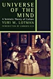 img - for Universe of the Mind: A Semiotic Theory of Culture (The Second World) by Yuri Lotman (2001-03-22) book / textbook / text book
