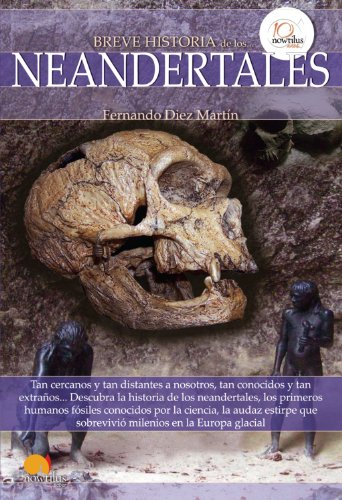 Breve historia de los neandertales (Spanish Edition)