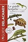 Le guide herp�to : 228 amphibiens et...