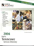 Harris Tennessee Services Directory 2004 (1556001800) by Carlsen, Fran