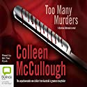 Too Many Murders: A Carmine Delmonico Novel Audiobook by Colleen McCullough Narrated by Bill Ten Eyck