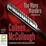 Too Many Murders: A Carmine Delmonico Novel | Colleen McCullough
