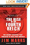 The Rise of the Fourth Reich: The Sec...