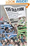 The Old Firm: Sectarianism, Sport and...