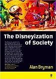 The Disneyization of society /