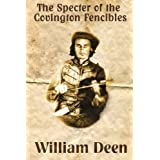 Specter of The Covington Fencibles ~ William L. Deen