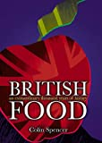img - for British Food: An Extraordinary Thousand Years of History book / textbook / text book
