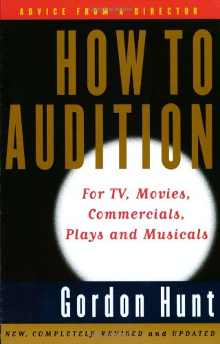 How to Audition: For TV, Movies, Commercials, Plays, and Musicals (2nd Edition) PDF