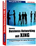 Das grosse Buch Business-Networking m...