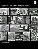 Building the Post-War World (Textbook)